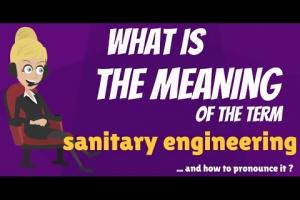Sanitation Sanitary Engineering Definitions
